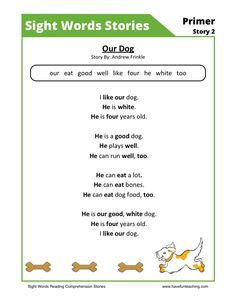 This Reading Comprehension Worksheet - Our Dog is for teaching reading comprehension. Use this reading comprehension story to teach reading comprehension.