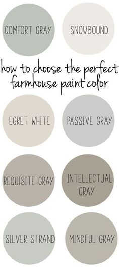 How to choose the perfect farmhouse style paint color. #farmhouseinterior