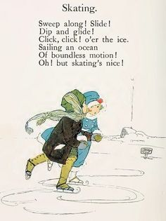 "Ice Skating from ""Sunny Rhymes for Happy Children"", rhymes by Olive Beaupre Miller, illustrations by Carmen L. Browne. Published by Volland, 1917."