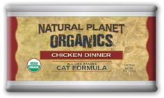 Nice, right? Natural Planet Or...  Check it out here : http://www.allforourpets.com/products/natural-planet-organics-chicken-cat-food-12-5oz