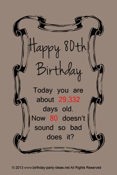 ideas party birthday quotes for 2019 80th Birthday Quotes, 80th Birthday Cards, 75th Birthday Parties, Birthday Celebration, Humor Birthday, 80 Th Birthday Ideas, Happy Birthday, Birthday Message, Birthday Photos