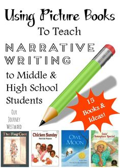 Using picture books is a great way to teach the narrative writing style to middle and high school students!