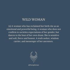 A Wild Woman is so many things, but this archetype is often misunderstood. To every archetype there is both a shadow and integrated side. ☾… Wild Women Quotes, Single Women Quotes, Mental Strength Quotes, Freedom Quotes, Sword Quotes, Mother Nature Quotes, Phoenix Quotes, Goddess Quotes, Feeling Loved Quotes