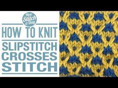 The Slipstitch Crosses Stitch :: Knitting Stitch #135 :: New Stitch A Day