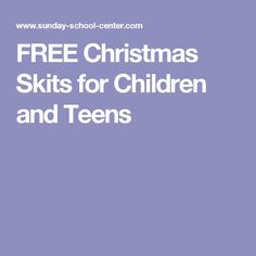 FREE Christmas Skits for Children and Teens- Just a Little Christmas
