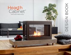 Design Book — HearthCabinet™ Ventless Fireplaces | Modern & Traditional Ventless Fireplaces