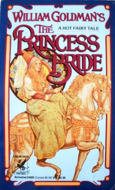 A Hot Fairy-Tale A 1973 book by William Goldman, The Princess Bride is about the trials of true love in the Renaissance European nation of Florin. The story stars Buttercup, a simple yet incredibly beautiful farmgirl, and Westley, the farmhand …
