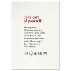 Limited Edition Screenprint — Paynter Jacket Co. Sign Off, Move Your Body, Back To Work, Silk Screen Printing, How To Wake Up Early, Take Care Of Yourself, Read More, No Time For Me, Cards Against Humanity