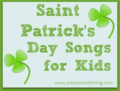 A playlist of songs to celebrate St. Patrick's Day.