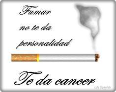 Fumar no da personalidad