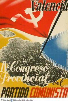 Valencia IV Congreso Provincial del Partido Comunista :: Cartells del Pavelló de la República (Universitat de Barcelona)