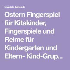 Ostern Fingerspiel für Kitakinder, Fingerspiele und Reime für Kindergarten und Eltern- Kind-Gruppen, Ostern im Kindergarten