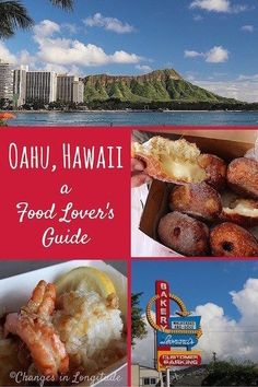 Exploring the local food culture on Oahu, Hawaii; from bakeries in Honolulu to shrimp trucks on the north shore