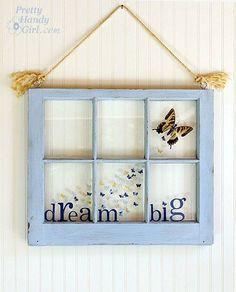 DIY Dream Big butterfly window by Pretty Handy Girl Antique Windows, Old Windows, Wooden Windows, Vintage Windows, Decorative Windows, Barn Windows, Reclaimed Windows, Window Art, Window Frames