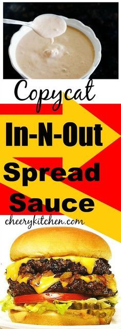 Create amazing burgers and fries Copycat In-N-Out Spread Sauce. it's fab on everything! http://cheerykitchen.com/copycat-in-n-out-spread-sauce/