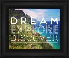 Dream Explore Discover Framed Print, Black, Classic, None, None, Single piece, 8 x 10 inches, White