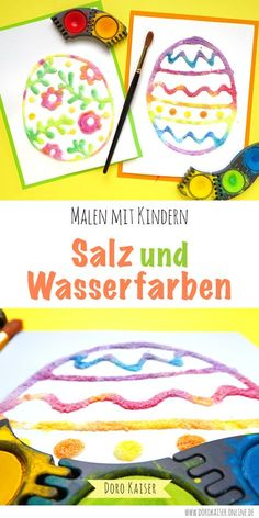 Malen mit Kindern: Ostereier aus Salz und Wasserfarben Painting Easter eggs with children: I'll show you a special technique that will give your kids a lot of fun – painting with salt and water colors Easter Eggs Kids, Coloring Easter Eggs, Kids Fathers Day Crafts, Crafts For Kids, Children Crafts, Cute Diy Crafts, Salt Painting, Gouache Painting, Manualidades Halloween