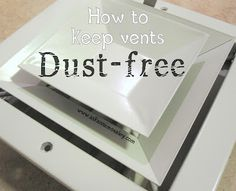 Simple trick for keeping your vents dust free!  #cleaning