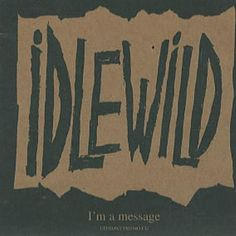 Idlewild I'm A Message 1998 UK CD single CDFOODDJ114: IDLEWILD Im A Message (1998 UK 3-track promotional CD single includes Mince Showercap…
