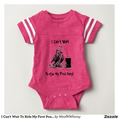Barrel Racer: I Can't Wait to Ride My First Pony! Baby Clothes -- Football Onesie.  #barrelracing #horse #cowboy #cowgirl #baby #newbaby #shower #gift #giftidea #babyclothes
