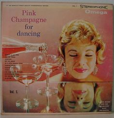 Lloyd Mumm And His Starlight Roof Orchestra* - Pink Champagne For Dancing Vol. 2 (Vinyl, LP) at Discogs Vintage Champagne, Champagne Cocktail, Pink Champagne, Champagne Glasses, Champagne Toast, Vintage Ads, Vintage Pink, Vintage Items, Vintage Stuff