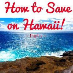 How to Save on Hawaii: PART 1!  How to Stay in Hawaii for $75 a night. Plus, details on getting all of your activities and excursions for cheap. ENJOY! Save money on travel, traveling, #travel #SaveMoney