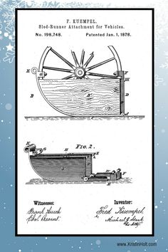 "Fred Keumpel's Sled Runner Attachment for vehicles, U.S. Patent No. 198,748, patented January 1, 1878. | ""Snow Tires"" For 19th Century Wagons: Sled Runners 
