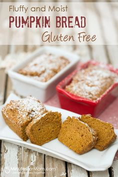 Fluffy and Moist Gluten Free Pumpkin Bread  (You Won't Miss the Gluten)