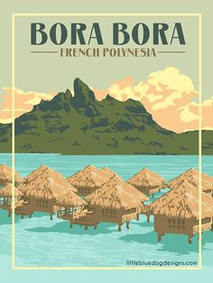 Copyright 2020 Little Blue Dog Designs Tahiti, Bora Bora French Polynesia, Vintage Travel Posters, Vintage Postcards, Outre Mer, Travel Crafts, Blue Poster, National Park Posters, Places To Go