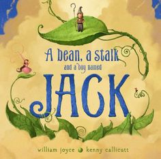 Young Hoosier (picture book) A bean, a stalk, and a boy named Jack / William Joyce, Kenny Callicutt. Thriller, William Joyce, Fractured Fairy Tales, Illustrator, Fairy Tale Theme, Buying Books Online, Jack And The Beanstalk, Book Challenge, Thing 1