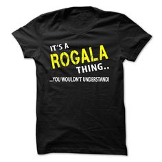 [New tshirt name meaning] Its a ROGALA Thing  Shirts this week  sharingtb  Tshirt Guys Lady Hodie  SHARE and Get Discount Today Order now before we SELL OUT  Camping a rogala thing all i want for xmas is my bearded collie shirts christmas tshirt its a