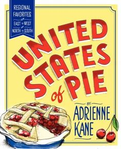 United States of Pie collects authentic heirloom pie recipes culled from archives of farm wives' recipes, church cookbooks, newspapers, and other historic sources. Lost favorites (Chipmunk Pie, an apple-nut confection) and beloved classics (Southern Peach Pie) are described in such lush language and tantalizing detail that you'll be dying to try every recipe for yourself -- even without photos to lure you.