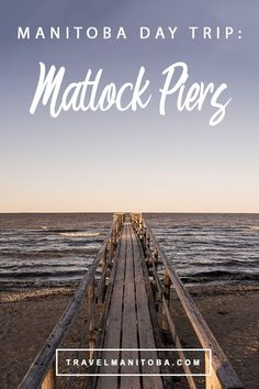 Matlock Piers Day Trip from Winnipeg Canada Tourism, Canada Travel, Outdoor Walkway, Some Beautiful Pictures, Staycation, Day Trip, Road Trips, Places To Go, Explore