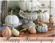 Fall Decorating with Pumpkins, Velvet, or Painted with Annie Sloan Chalk Paint. :: The Decorated House:Happy Thanksgiving!