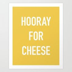 Hooray for Cheese Art Print Funny Cards For Friends, Cheese Art, Flower Patterns, Abstract Art, Gallery Wall, Art Prints, Wall Art, Art Impressions
