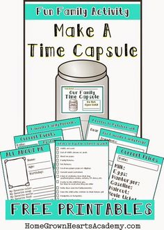 Home Grown Hearts Academy has FREE make a time capsule printables. Some of the pages include an All About me, current event, family memories, a Time Capsule Kids, Time Capsule School, Make Time, How To Make, Family Fun Night, Family Home Evening, Ideias Diy, Family Activities, Summer Activities