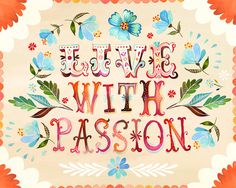 Live With Passion 8x10 print  horizontal von thewheatfield auf Etsy, $18.00