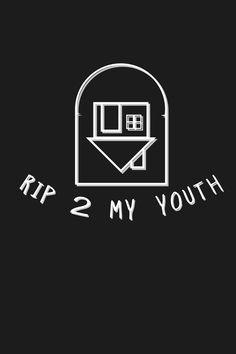 rip to my youth - Пошук Google