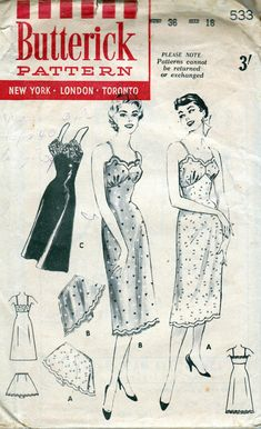 Love the scallops on the slip neckline. Butterick 533 1950's Slip and Tap Panties