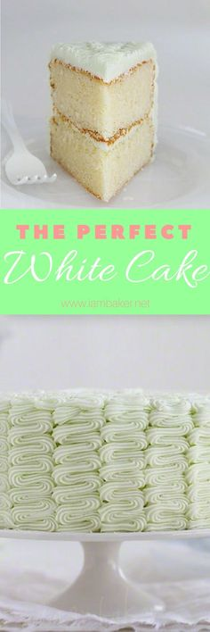 The Perfect White Cake for you! The flavor is fantastic and the texture is truly perfection.