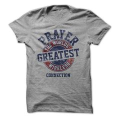Prayer - The Worlds Greatest Wireless Connection T-Shirts, Hoodies (19.99$ ==►► Shopping Here!)
