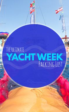 Yacht Week Packing List: The Ultimate Guide to Packing What to Pack for Yacht Week.  Figuring out what to pack for Yacht Week can be quite challenging and one of the most important lessons that I learned from my first Yacht Week was that packing as little clothes as possible is almost mandatory.  Don't set sail on the Yacht Week without reading this first!