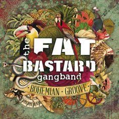 The Fat Bastard Gang Band - Bohemian Groove