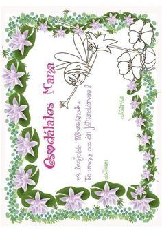 ANYÁK NAPI SZÍNEZŐK - tanitoikincseim.lapunk.hu Mothers Day Crafts, Kids Learning, Valentin Nap, Diy, Angels, Tulips, Bricolage, Do It Yourself, Homemade