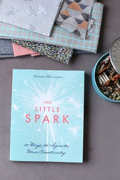 The Little Spark - Noodlehead reviews Carrie Bloomston's new book about creativity. An awesome gift for anyone on your list!