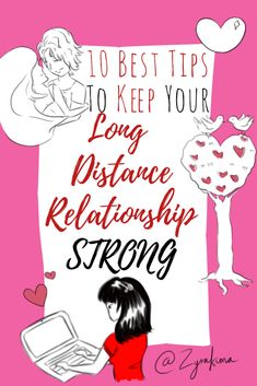 10 Best Tips To Keep Your Long Distance Relationship Strong #relationship #ldr #longdistancerelationship