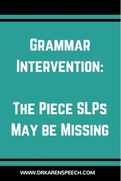 As an SLP, you probably know you should be doing some type of grammar intervention in your therapy. It's clear our students have poor grammatical skills impacting their reading and writing performance, but many of us feel we lack a good road map for solving this issue. So what do we end up doing? Well…I …
