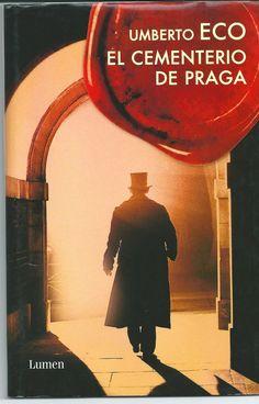 """Umberto Eco. """"El cementerio de Praga"""". Editorial Lumen"""