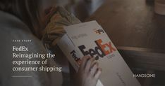 We took a holistic look at the primary business unit of FedEx, the largest courier delivery service in the world, and created opportunities through both service and industrial design. Responsive Web Design, Personal Portfolio, Case Study, Industrial Design, Handsome, Delivery, Typography, The Unit, Business
