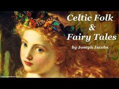 ▶ CELTIC FOLK & FAIRY TALES - FULL AudioBook   Greatest Audio Books - YouTube